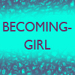 Becoming Girl