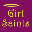 Girl Saints