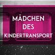 Madchen des Kindertransport