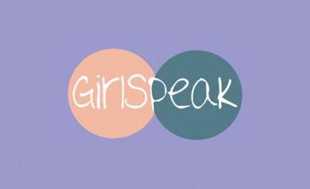 Listen to our podcast GirlSpeak