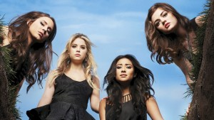 The girls of Pretty Little Liars.
