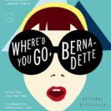 Book Review: Where'd you go, Bernadette?