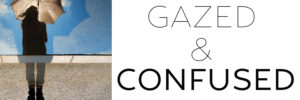 Banner for Gazed and Confused featuring girl with umbrella
