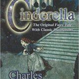 Cinderella: A tale centuries old