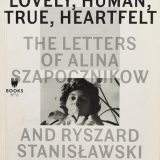 'Lovely, Human, True, Heartfelt' – Alina Szapocznikow