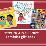 Giveaway: Win a Future Feminist Prize Pack!
