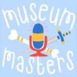 Girls in Podcasts: Museum Masters