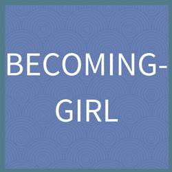 Becoming Girl