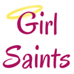 Girl Saints