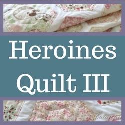 Heroines Quilt III