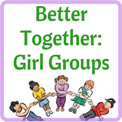 Better Together: Girl Groups