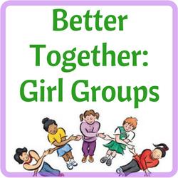 Better Together: Girl Groups