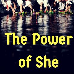 Power of She