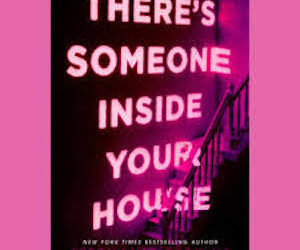 Book Review: There's Someone inside Your House