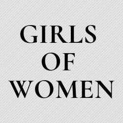 Girls of Women