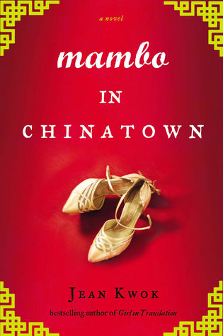 "A red book cover with a white pair of heeled dance shoes in the middle. Above the shoes are the words ""Mambo in Chinatown."""
