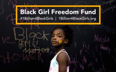 Spread Kindness: Black Girl Freedom Fund