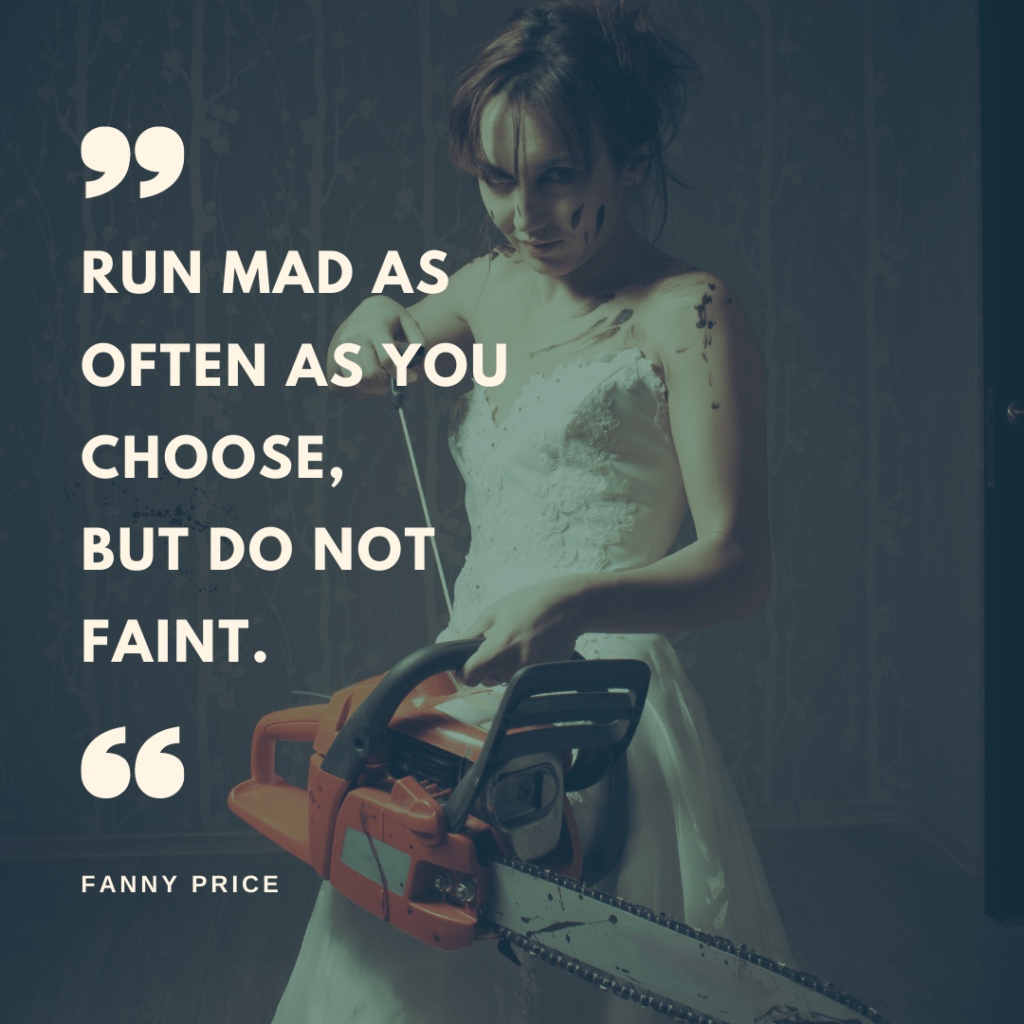 Bride with chainsaw with quote over the top